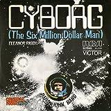 Cyborg (The Six Million Dollar Man) - Single