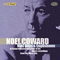 Mad Dogs And Englishmen - Noel Coward by Noel Coward (2007-08-21)
