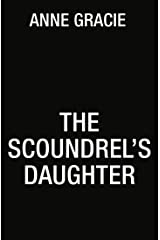 The Scoundrel's Daughter (The Brides of Bellaire Gardens) マスマーケット