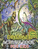 Dinosaur Activity book for kids: vol-1