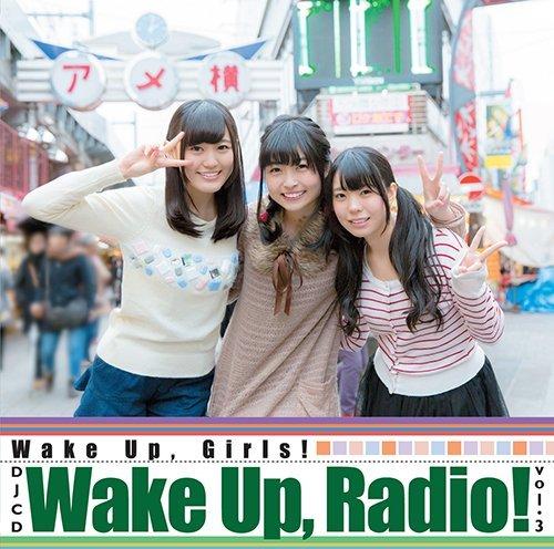 Wake Up, Radio!vol.3