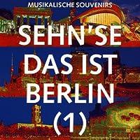 Sehn'se Das Ist Berlin 1