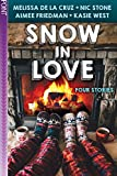Snow in Love: Four Stories