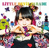 LiTTLE DEViL PARADE(初回生産限定盤) - LiSA