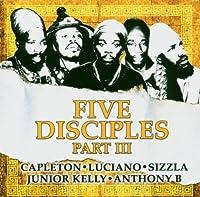 Five Disciples-Pt. 3