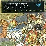 Complete Works for Violin & Piano by NIKOLAI MEDTNER (2009-05-01)