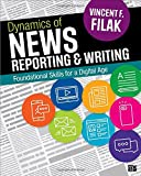 Dynamics of News Reporting and Writing: Foundational Skills for a Digital Age