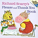 Richard Scarry's Please and Thank You Book (Random House Picturebacks)