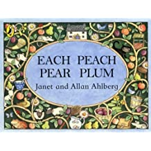 Each Peach Pear Plum board book (Viking Kestrel Picture Books) by Ahlberg, Allan (1999) Board book
