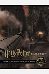 Harry Potter: The Film Vault - Volume 2: Diagon Alley, The Hogwarts Express, and The Ministry of Magic Hardcover