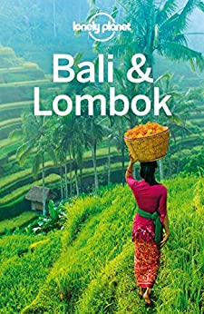 Lonely Planet Bali & Lombok (Travel Guide) by [Planet, Lonely, Morgan, Kate, Ver Berkmoes, Ryan]