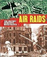 The History Detective Investigates: Air Raids in World War II