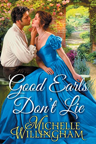 Good Earls Don't Lie (The Earls Next Door Book 1) (English Edition)