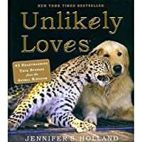 Unlikely Loves Book by Workman Publishing