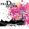 FRIDAY SPIDER