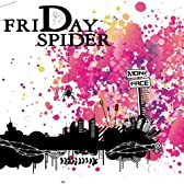FRIDAY SPIDER