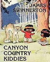 James Swinnerton's Canyon Country Kiddies