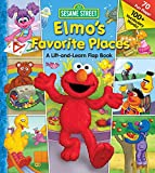 Sesame Street: Elmo's Favorite Places (Lift-the-Flap)