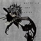 MATERIALS LEFT ASIDE()