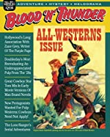 Blood 'n' Thunder, Winter 2012: All-Westerns Double Issue