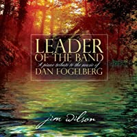 Leader of the Band by Jim Wilson (2010-03-23)