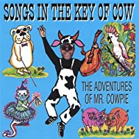 Songs in the Key of Cow : The Adventures of Mr. Co【CD】 [並行輸入品]
