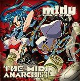 THE MIDI ANARCHIST