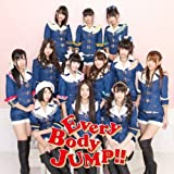 EveryBody JUMP!!【初回生産分封入:握手会イベント参加券】(ジャケットC)