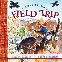 Farmer Brown's Field Trip