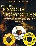 Floridaaes Famous & Forgotten