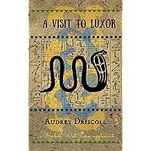 A Visit to Luxor (Herbert West Series supplement Book 3)