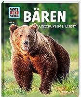 Baeren. Grizzly, Panda, Eisbaer (Band 115)