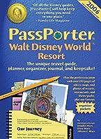PassPorter Walt Disney World Resort 2006: The Unique Travel Guide, Planner, Organizer, Journal, and Keepsake!