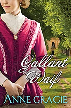 Gallant Waif by [Gracie, Anne]