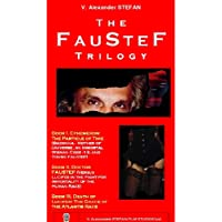 The FAUSTEF TRILOGY (FAUSTEF: the MASTER GUARDIAN of the CREATION: the 22 SIBLING UNIVERSES) (English Edition)