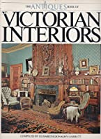 The Antiques Book of Victorian Interiors