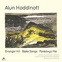 Hoddinott: Grongar Hill/Blake