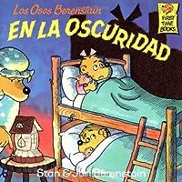 Los Osos Berenstain En la Oscuridad (First Time Books(R))