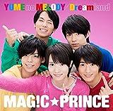 "YUME no MELODY/Dreamland(""西岡健吾""盤)"