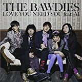 LOVE YOU NEED YOU feat. AI(初回限定盤)(DVD付) 画像