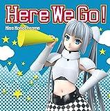Here We Go!♪ミス・モノクローム(堀江由衣)のCDジャケット