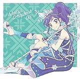 スマホアプリ『アイカツ!フォトonステージ!!』スプリットシングル AIKATSU SCRAPBOOK 03(虹色アンコール/Good day,Good night/ショコラショー・タイム)