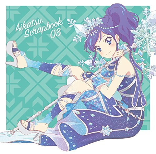 STAR ANIS – AIKATSU SCRAPBOOK 03 [FLAC + MP3 320 /CD] [2017.11.22]