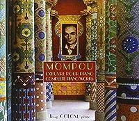 Mompou:Complete Piano Works