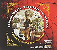 Colombiafrica: Mystic Orchestra Voodoo Love