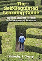 The Self-Regulated Learning Guide