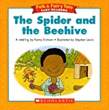 The Spider and the Beehive (Folk & Fairy Tale Easy Readers)