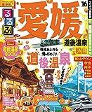 るるぶ愛媛 道後温泉 松山'16 (国内シリーズ)