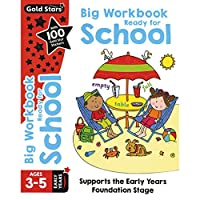 Gold Stars Big Workbook Ready for School Ages 3-5 Early Years: Supports the Early Years Foundation Stage (Preschool Bumper)