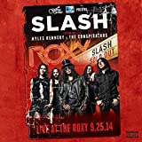 Live At The Roxy 09.25.14 [2 CD] by Slash featuring Myles Kennedy & The Conspirators (2015-05-03)